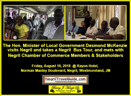 The Hon. Minister of Local Government Desmond McKenzie visits Negril.