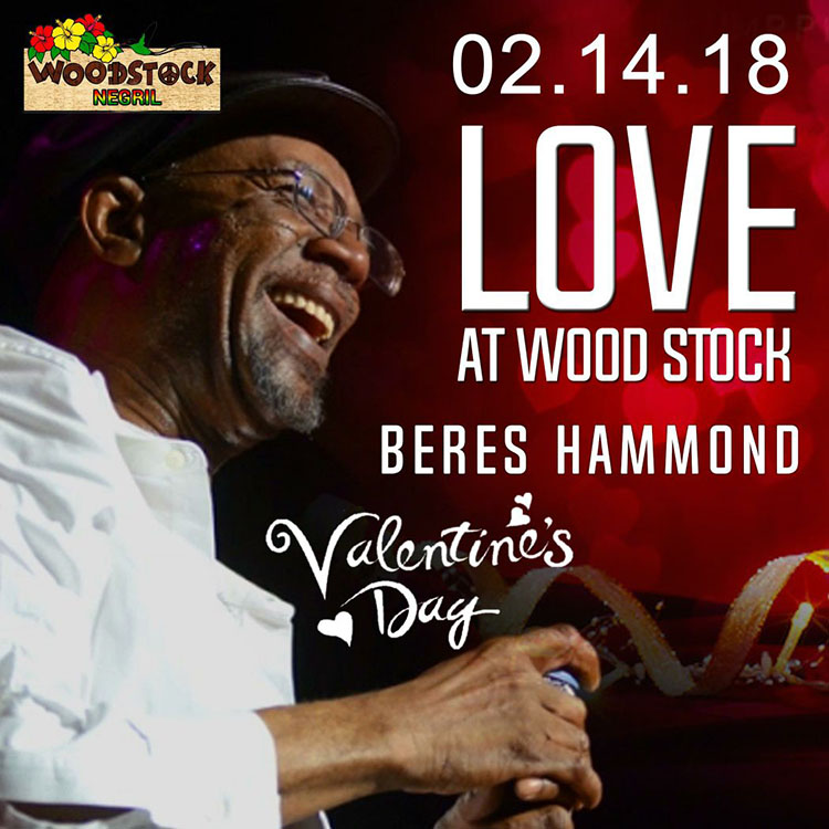 Beres Hammond Valentines Day Love at Woodstock Negril